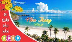 ✅Tết Nguyên Đán 2020 Du xuân Tại Thành Phố Biển Nha Trang