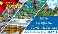✅Tour du lịch Lễ 30/04 – 01/05: Huế – NHS – Hội An – Bà Nà Hill – Cù Lao Chàm